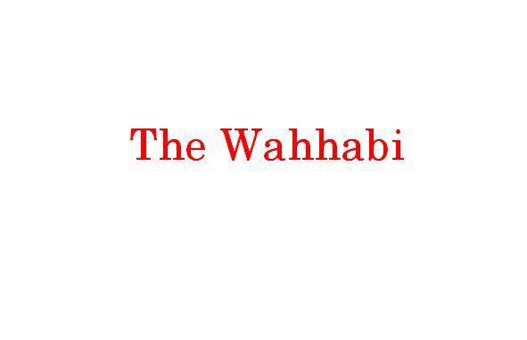 The Wahhabi in islam