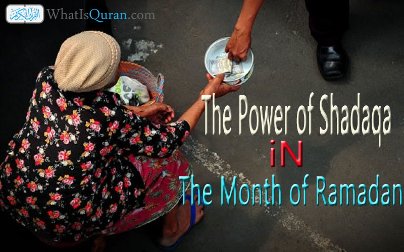 The Power of Shadaqa Giving charity in The Month of Ramadan
